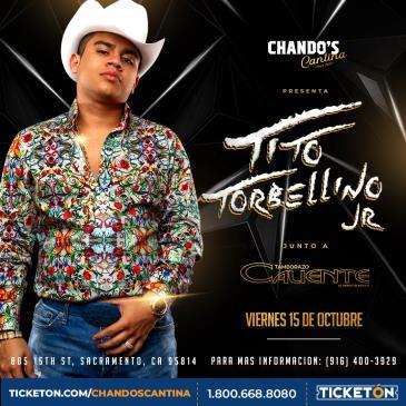 CHANDO'S CANTINA PRESENTA - TITO TORBELLINO JR y TAMBORAZO C: