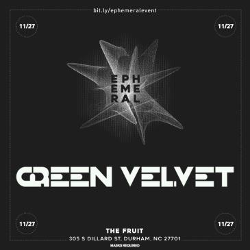 Green Velvet - DURHAM: