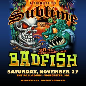 Badfish: Tribute to Sublime - 20 Year Anniversary Tour: