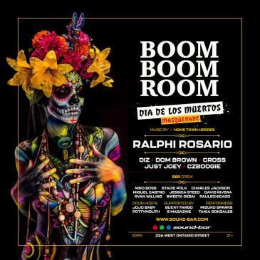 Boom Boom Room   Dia De Los Muertos   Ralphi Rosario: