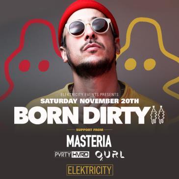 BORN DIRTY W/ MASTERIA: