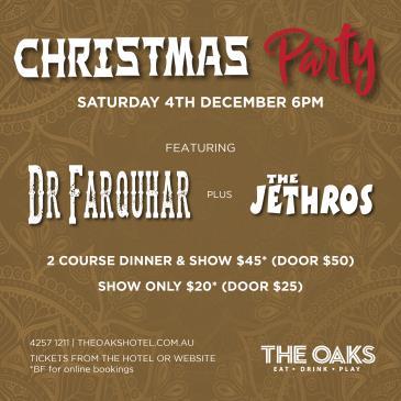 Christmas Party - Dr Farquhar + The Jethros: