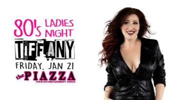 80's Ladies Night with Tiffany:
