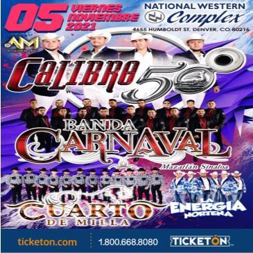 CALIBRE 50, BANDA CARNAVAL, CUARTO DE MILLA Y MAS!: