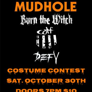 Mudhole's All Hallow's Eve feat. Burn the Witch and more!-img
