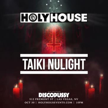 HOLY HOUSE N°97 — Taiki Nulight (21+)-img