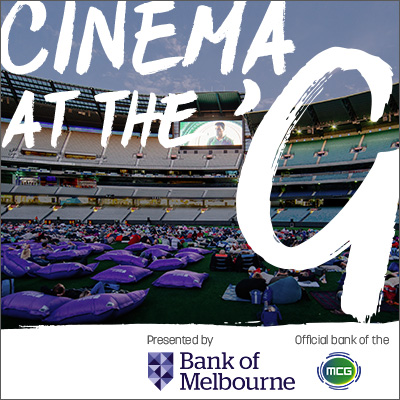 Cinema at the 'G presented by Bank of Melbourne: Main Image